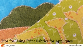 5 Tips for Using Print Fabrics for Appliques