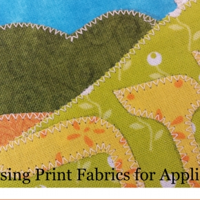 5 Tips for Using Print Fabrics forAppliques