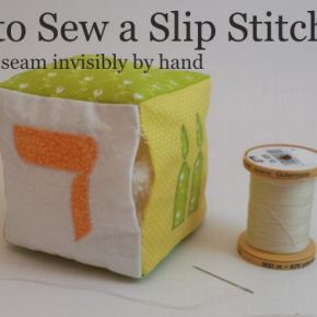 How to Sew a Slip Stitch and Close a Seam Invisibly