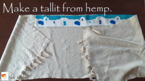 Hemp Fabric Works Great for a Tallit