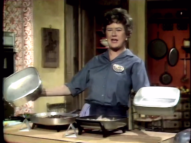 Julia Child being fearless