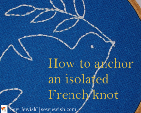 How to anchor an isolated French knot for embroidery