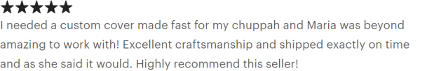 """""""Excellent craftsmanship and shipped exactly on time."""""""