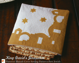 Jerusalem Passover Matzah Cover Sewing Pattern